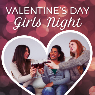 ValentinesDay-GirlsNight-ContentBlock